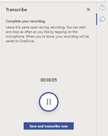 Pause or complete recording and start transcription